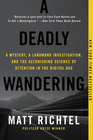 A Deadly Wandering A Tale of Tragedy and Redemption in the Age of Attention