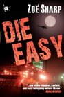Die Easy: Charlie Fox Book Ten (Charlie Fox Crime Thrillers)