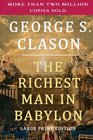 The Richest Man in Babylon Large Print Edition