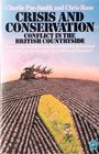 Crisis and Conflict Conflict in the British Countryside