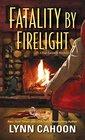 Fatality by Firelight (Cat Latimer, Bk 2)