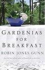 Gardenias for Breakfast  (Women of Faith)