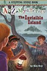 The Invisible Island (A to Z Mysteries, Bk 9)