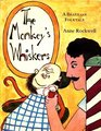 The monkey's whiskers;: A Brazilian folktale