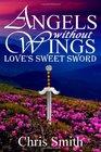 Love's Sweet Sword