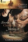 Cattle Valley Vol 16 Snake Charmer / Journey to Lobster Cove