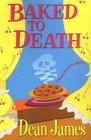 Baked to Death (Simon Kirby-Jones, Bk 4)