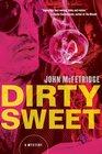 Dirty Sweet