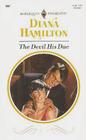 The Devil His Due (Harlequin Presents, No 1507)