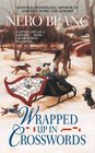 Wrapped Up in Crosswords (Crossword Mysteries, Bk 9)