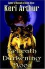 Beneath a Darkening Moon (Ripple Creek Werewolf, Bk 2)