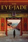 The Eye of Jade (Mei Wang, Bk 1
