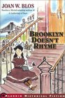 Brooklyn Doesn't Rhyme (Aladdin Historical Fiction)