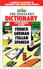 The Traveler's Dictionary in French German Italian and Spanish