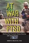 At War with PTSD: Battling Post Traumatic Stress Disorder with Virtual Reality