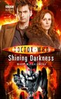 Shining Darkness (Doctor Who: New Series Adventures, No 27)