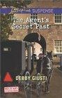 The Agent's Secret Past (Military Investigations, Bk 6) (Love Inspired Suspense, No 380)