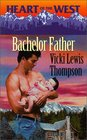 Bachelor Father (Heart of the West, Bk 3)