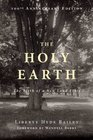 The Holy Earth The Birth of a New Land Ethic