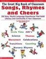 The Great Big Book of Classroom Songs, Rhymes  Cheers (Grades PreK-1)