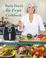 Paula Deen?s Air Fryer Cookbook