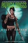 Night Broken (Mercy Thompson, Bk 8)