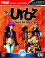 The URBZ: Sims in the City : Prima Official Game Guide (Prima Official Game Guide)