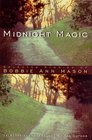 Midnight Magic Selected Stories of Bobbie Ann Mason