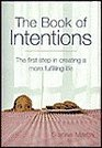 The Book of Intentions: The First Step in Creating a More Fulfilling Life