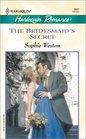 Bridesmaid's Secret (Harlequin Romance, No 3687)