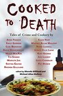 Cooked to Death Tales of Crime and Cookery