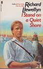 I Stand on a Quiet Shore