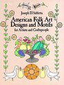 American Folk Art Designs and Motifs for Artists and Craftspeople (Dover Pictorial Archive Series)