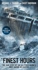 The Finest Hours The True Story of the US Coast Guard's Most Daring Sea Rescue