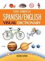 The Firefly Spanish/English Visual Dictionary