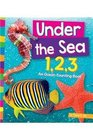 Under the Sea 1 2 3 An Ocean Counting Book