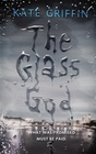 The Glass God (Magicals Anonymous, Bk 2)
