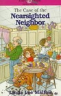 The Case of the Nearsighted Neighbor