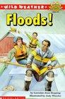 Wild Weather: Floods! (Hello Reader, Science L4)