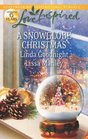 A Snowglobe Christmas: Yuletide Homecoming / A Family's Christmas Wish