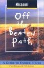 Missouri Off the Beaten Path A Guide to Unique Places