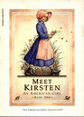 Meet Kirsten (The American Girls Collection) (Kristen, Bk 1)