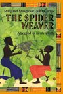 The Spider Weaver  A Legend Of Kente Cloth