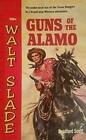 Guns of the Alamo (Walt Slade)