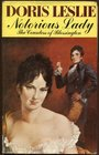 Notorious lady The life and times of the Countess of Blessington