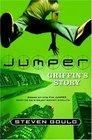 Griffin's Story (Jumper, Bk 3)