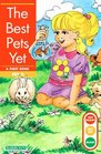 The Best Pets Yet (Get Ready...Get Set...Read!)