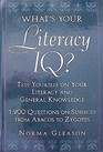 What's your literacy IQ?: Test yourself on your literacy and general knowledge : 1,200 questions on subjects from abacus to zygotes