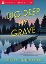 Dig Deep My Grave (Viv and Charlie Mystery)