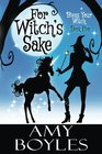 For Witch\'s Sake (Bless Your Witch) (Volume 5)